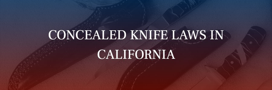 What are California's Knife Laws?