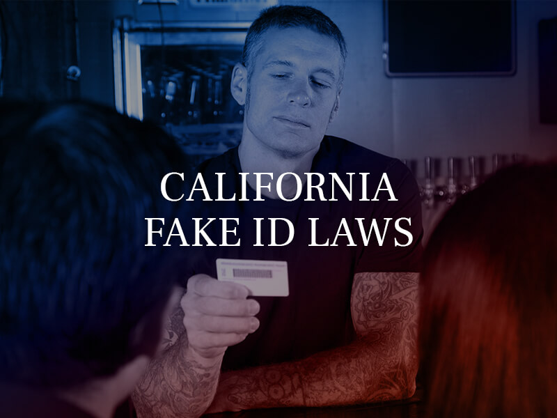 California Fake ID Laws