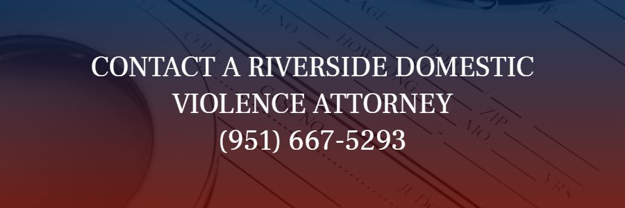 Riverside Domestic Violence Lawyer
