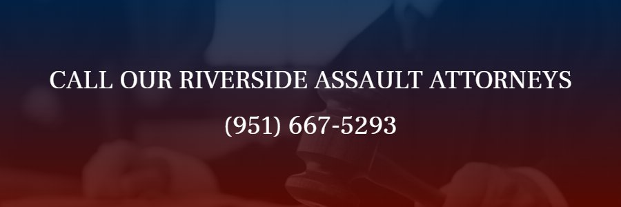 Riverside Assault Attorney