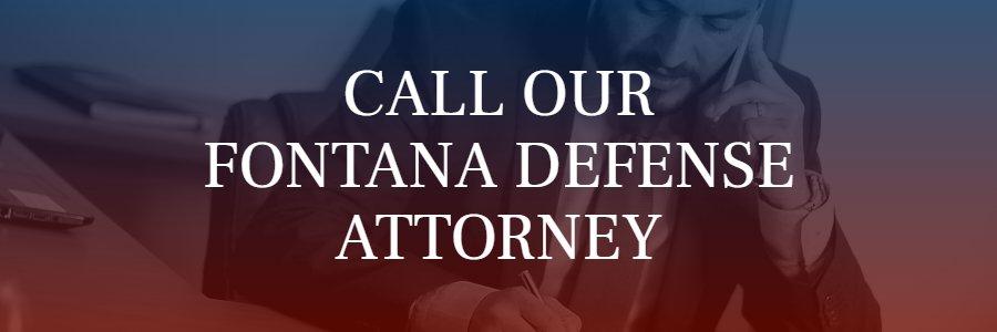 Fontana criminal defense attorney