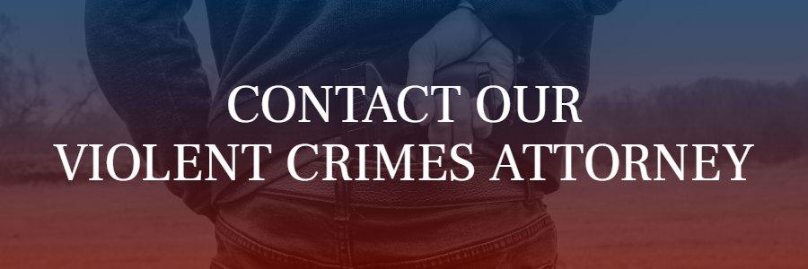 Riverside violent crimes attorney