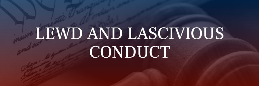 lewd conduct charges in California